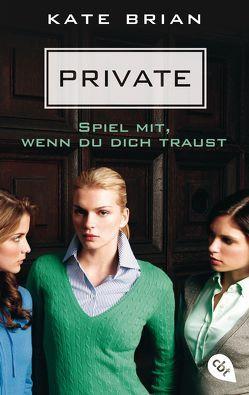 Private – Spiel mit, wenn du dich traust von Brian,  Kate, Hahndorf,  Karla