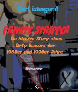 Private Stripper von Isangard,  Carl