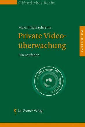 Private Videoüberwachung von Schrems,  Maximilian