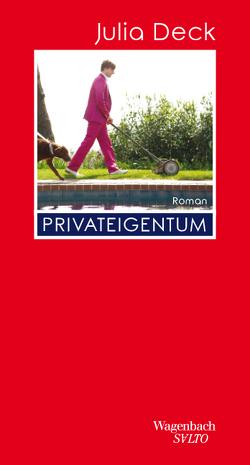 Privateigentum von Deck,  Julia, Peter,  Antje