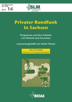 Privater Rundfunk in Sachsen von Förster,  Stefan