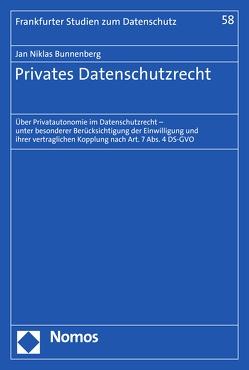 Privates Datenschutzrecht von Bunnenberg,  Jan Niklas