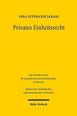 Privates Einheitsrecht von Jarass,  Insa Stephanie