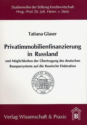 Privatimmobilienfinanzierung in Russland von Glaser,  Tatiana