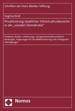"""Privatisierung staatlicher Infrastrukturbereiche in der """"sozialen Demokratie"""" von Broß,  Siegfried"""