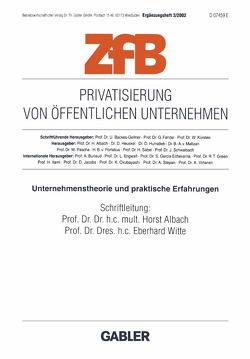 Privatisierung von öffentlichen Unternehmen von Albach,  Horst, Witte,  E.