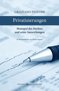 Privatisierungen von Kappeler,  Christian, Pestoni,  Graziano