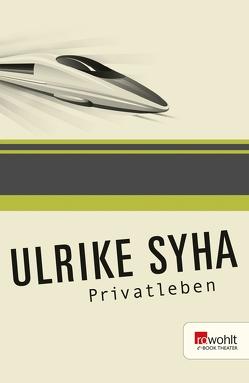 Privatleben von Syha,  Ulrike