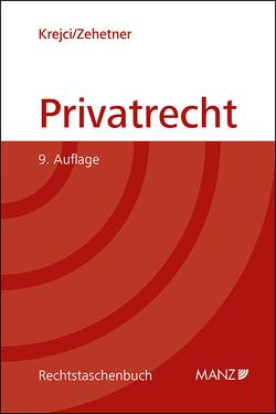 Privatrecht von Krejci,  Heinz, Zehetner,  Jörg
