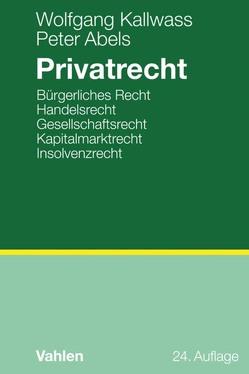 Privatrecht von Abels,  Peter, Kallwass,  Wolfgang