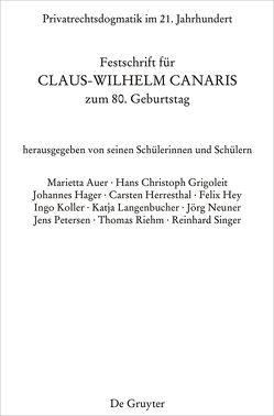 Privatrechtsdogmatik im 21. Jahrhundert von Grigoleit,  Hans Christoph, Petersen,  Jens