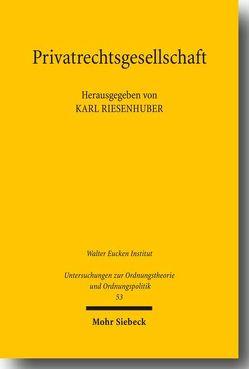 Privatrechtsgesellschaft von Riesenhuber,  Karl