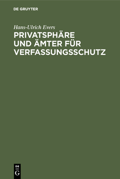Privatsphäre und Ämter für Verfassungsschutz von Evers,  Hans-Ulrich