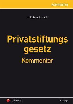 Privatstiftungsgesetz von Arnold,  Nikolaus