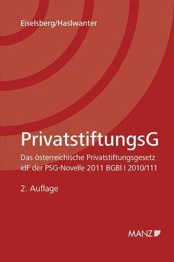 Privatstiftungsgesetz – PSG von Eiselsberg,  Maximilian, Haslwanter,  Florian