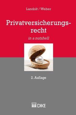 Privatversicherungsrecht von Landolt,  Hardy, Weber,  Stefan