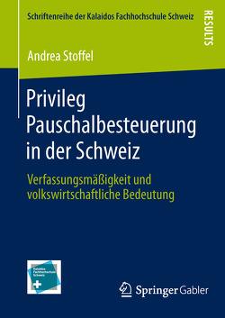 Privileg Pauschalbesteuerung in der Schweiz von Stoffel,  Andrea