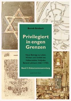 Privilegiert in engen Grenzen von Strobach,  Berndt