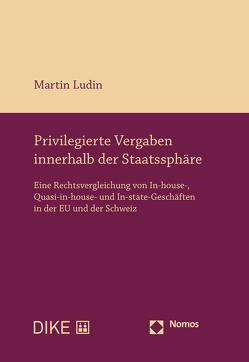 Privilegierte Vergaben innerhalb der Staatssphäre von Ludin,  Martin