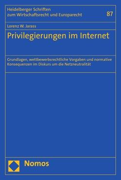 Privilegierungen im Internet von Jarass,  Lorenz W.
