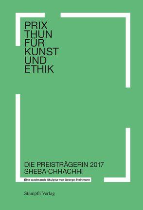Prix Thun für Kunst und Ethik von Sangari,  Kumkum, Steinmann Juhani,  Jan, Steinmann,  George