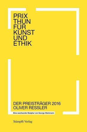 Prix Thun für Kunst und Ethik von Raimar,  Stange, Steinmann,  George, Tobler,  Konrad