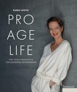 Pro Age Life von Lustig,  Elena