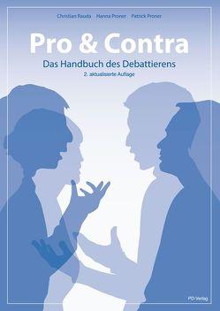Pro & Contra – Das Handbuch des Debattierens von Proner,  Hanna, Proner,  Patrick, Rauda,  Christian