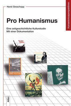 Pro Humanismus von Groschopp,  Horst