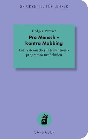Pro Mensch – kontra Mobbing von Wyrwa,  Holger