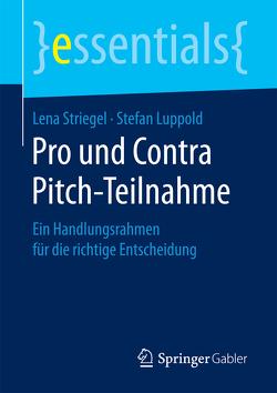 Pro und Contra Pitch-Teilnahme von Luppold,  Stefan, Striegel,  Lena