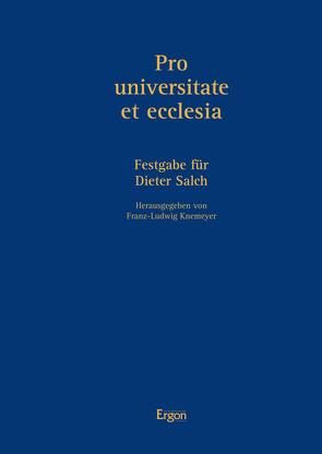 Pro universitate et ecclesia von Knemeyer,  Franz-Ludwig