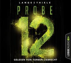 Probe 12 von Lange,  Kathrin, Liebrecht,  Torben, Thiele,  Susanne