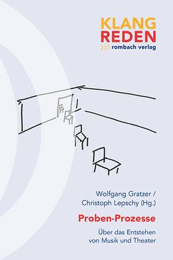 Proben-Prozesse von Gratzer,  Wolfgang, Lepschy,  Christoph