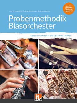 Probenmethodik Blasorchester von Breithack,  Christoph, Clemmer,  David W., Pasquale,  John D.
