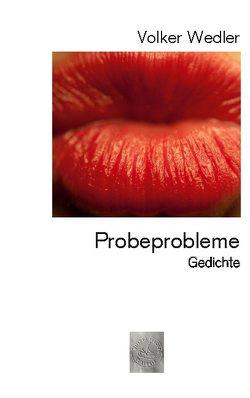 Probeprobleme von Wedler,  Volker