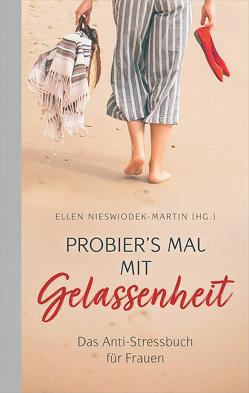 Probier's mal mit Gelassenheit (eBook) von Nieswiodek-Martin,  Ellen