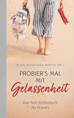 Probier's mal mit Gelassenheit von Nieswiodek-Martin,  Ellen