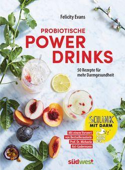 Probiotische Powerdrinks von Axt-Gadermann,  Michaela, Evans,  Felicity, Fritzsche,  Claudia