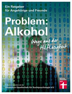 Problem: Alkohol von Hutterer,  Dr. Christine