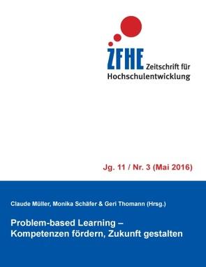 Problem-based Learning von Muller,  Claude, Schäfer,  Monika, Thomann,  Geri