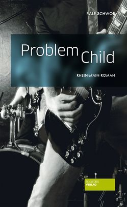 Problem Child von Schwob,  Ralf