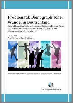 Problematik Demographischer Wandel in Deutschland von Prof. Dr.h.c. Siebler,  Lothar Erik