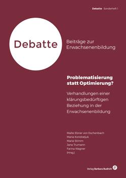Problematisierung statt Optimierung? von Ebner von Eschenbach,  Malte, Kondratjuk,  Maria, Stimm,  Maria, Trumann,  Jana, Wagner,  Farina