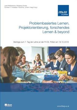 Problembasiertes Lernen, Projektorientierung, forschendes Lernen & beyond von Freisleben-Teutscher,  Chrsitian F., Gruber,  Wolfgang, Haag,  Johann, Weissenböck,  Josef