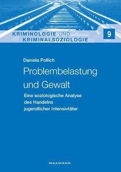Problembelastung und Gewalt von Pollich,  Daniela