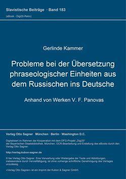 Probleme bei der Übersetzung phraseologischer Einheiten aus dem Russischen ins Deutsche von Kammer,  Gerlinde