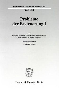Probleme der Besteuerung I. von Oberhauser,  Alois