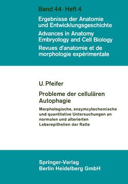 Probleme der cellulären Autophagie von Pfeifer,  U