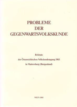 Probleme der Gegenwartsvolkskunde von Beitl,  Klaus, Liesenfeld,  Gertraud